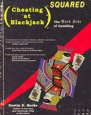 Cheating at Blackjack Squared