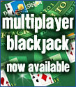 Play Multiplayer Blackjack