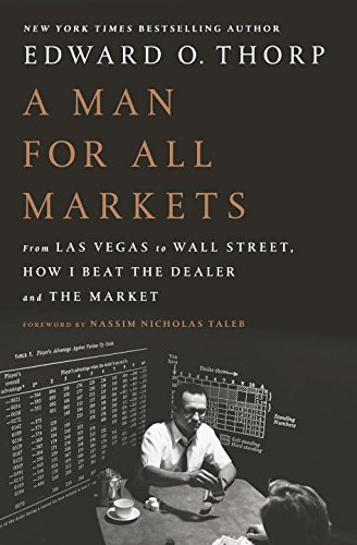 A Man for all Markets by Ed Thorp